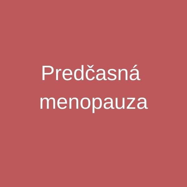 predcasna menopauza